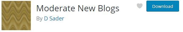 Modera nuovi blog WordPress plugin.